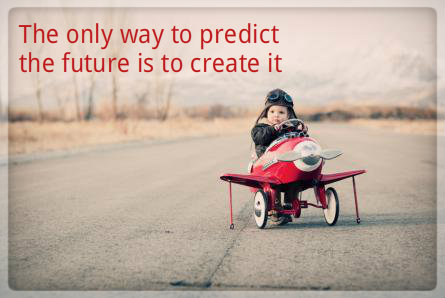 the-best-way-to-predict-your-future-is-to-create-it41